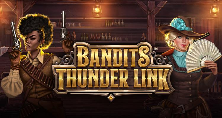 Bandits Thunder Link 2